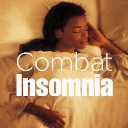 Combat Insomnia
